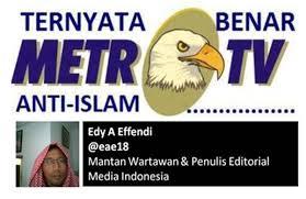 Metro Tv Anti Islam Pro Kristen