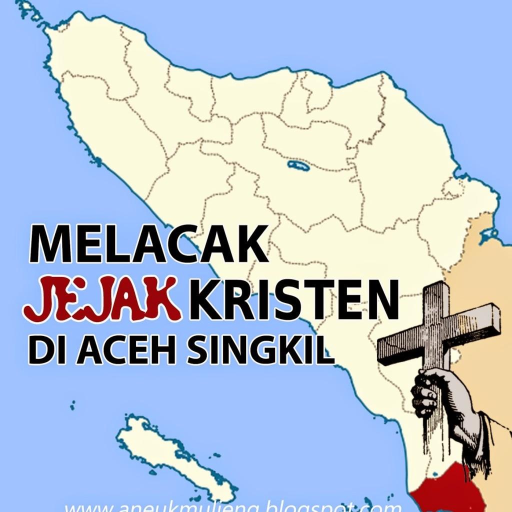 Kristenisasi telah lama mencengkeram bumi Serambi Mekkah