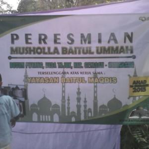 Banner acara peresmian mushalla Baitul Ummah dusun Puyang.