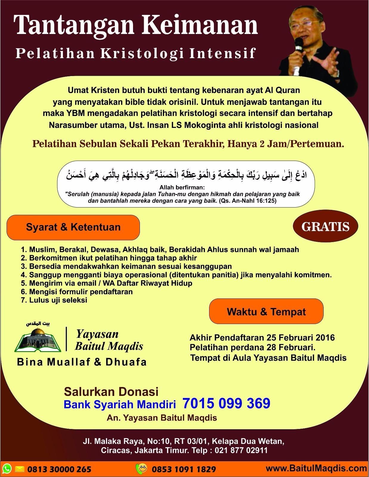 Pelatihan Kristologi intensif oleh Ust.Insan Mokoginta yang diadakan oleh Yayasan Baitul Maqdis.