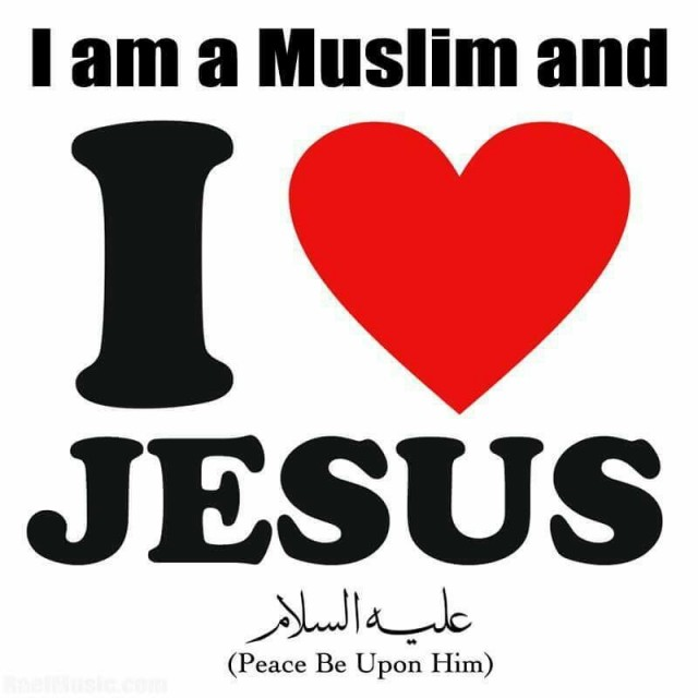 Muslims love Jesus too.