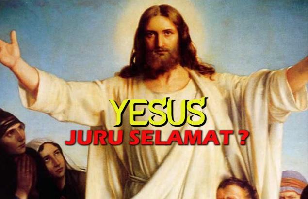 APAKAH YESUS JURU SELAMAT?
