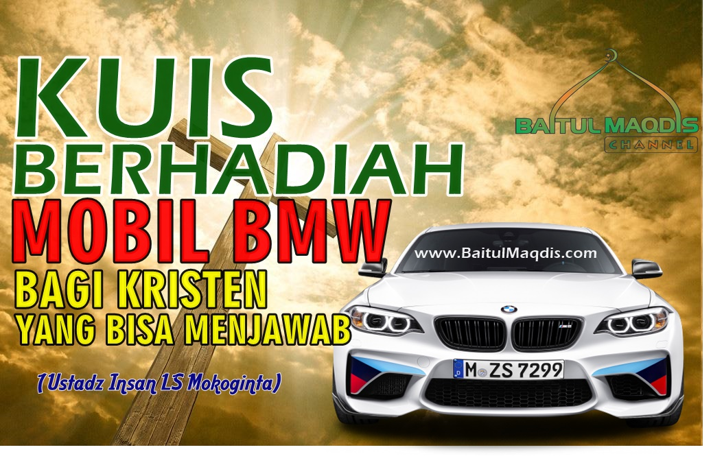 KUIS BERHADIAH BMW UNTUK KRISTEN