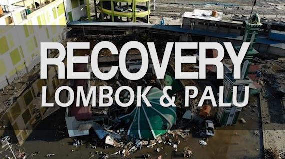 RECOVERY LOMBOK & PALU