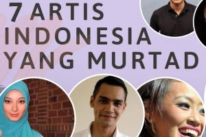 7 ARTIS POPULER YANG MURTAD