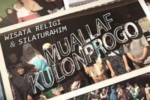 WISATA RELIGI & SILATUROHIM MUALLAF KULONPROGO 2019
